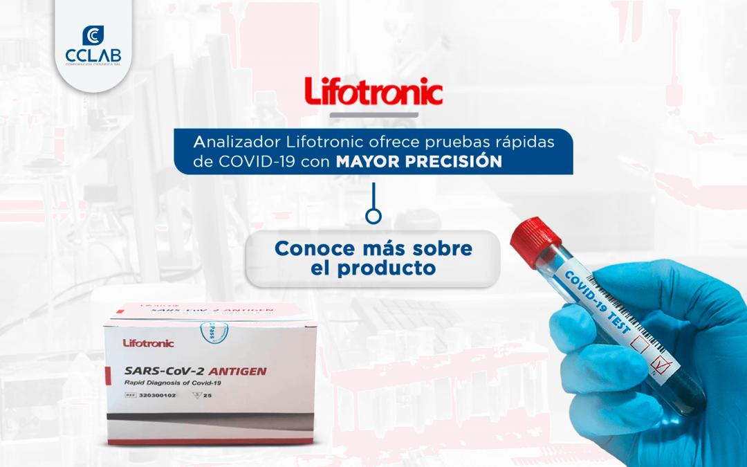 Lifotronic nos ofrece las mejores pruebas anti SARS-CoV-2